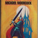 マイクル・ムアコックの魔力:アンチ・ヒロイック・ファンタジー、エターナル・チャンピオンシリーズ